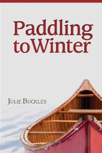 paddling-to-winter-by-julie-buckles-2013-09-08