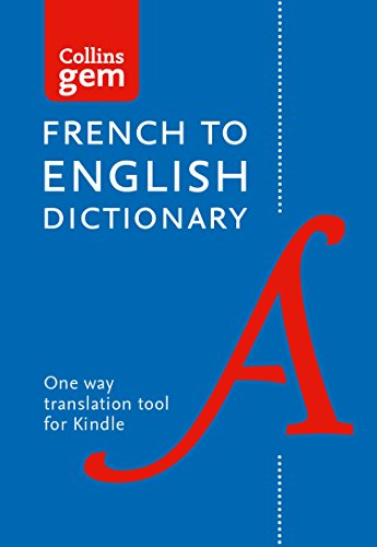 Collins French to English (One Way) Dictionary Gem Edition: A portable, up-to-date French dictionary (Collins Gem) par Collins Dictionaries
