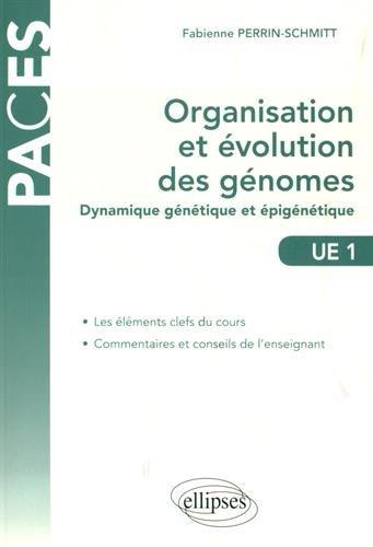 Organisation et Évolution des Génomes Dynamique Génétique et Épigénétique - UE1