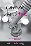 Remember When 2: The Sequel (The Remember Trilogy) (English Edition)