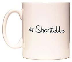 This mug features #Shontelle
