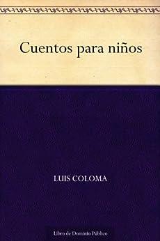 Cuentos para niños (Edición de la Biblioteca Virtual Miguel de Cervantes) (Spanish Edition)