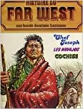 Histoire du Far West, n° 3 - Chef Joseph / Les navajos / Cochise
