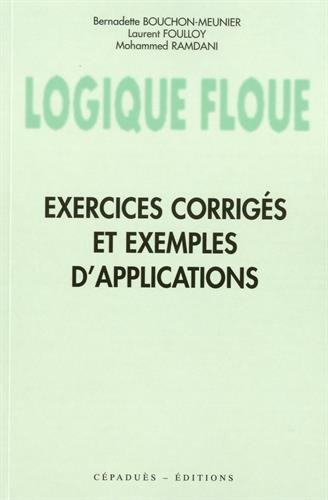 Logique floue : exercices corrigs et exemples d'applications