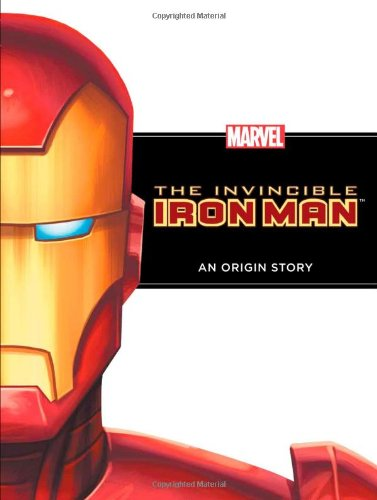 The Invincible Iron Man: An Origin Story (Marvel Origin Story)