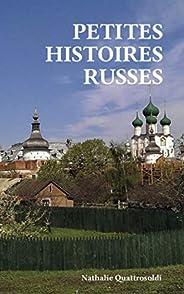 Petites Histoires russes