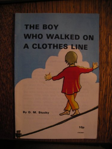 The boy who walked on a clothes line