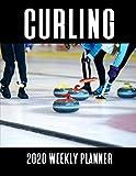 Curling 2020 Weekly Planner: A 52-Week Calendar For Curlers