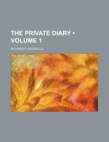 The Private Diary (Volume 1)
