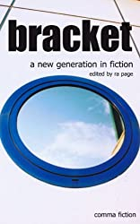 Bracket: A New Generation in Fiction (Comma Modern Short Stories) (English Edition)