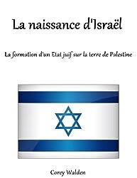 La naissance d'Israël