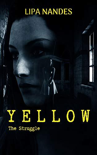Yellow - The Struggle (English Edition)
