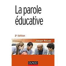 La parole éducative - 2e éd.