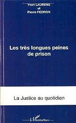 Les très longues peines de prison