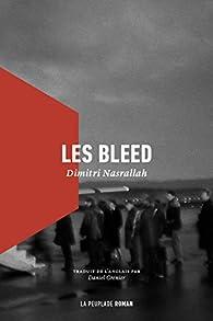 Les Bleed par Dimitri Nasrallah