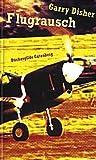 Flugrausch - Disher Garry