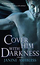 Cover Him With Darkness: A Romance (The Watchers)