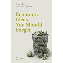 Economic Ideas You Should Forget