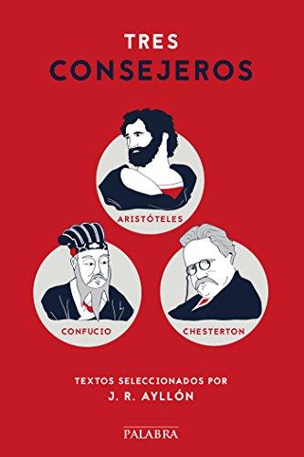 Tres consejeros (dBolsillo nº 856) por José Ramón Ayllón