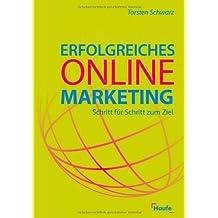 Erfolgreiches Online-Marketing: Schritt für Schritt zum Ziel