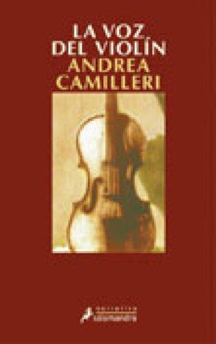La voz del violín (Montalbano nº 4) por Andrea Camilleri