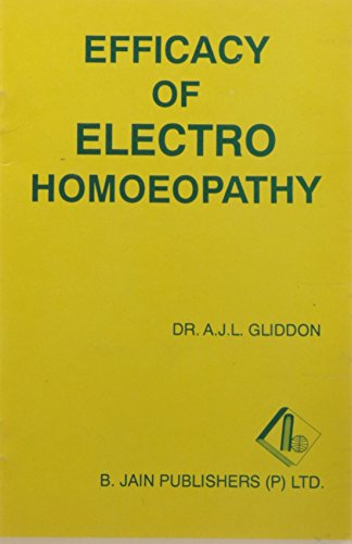 Efficacy of Electro Homoeopathy: 1