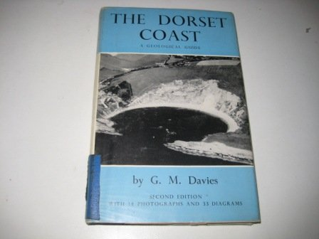 The Dorset Coast : A Geological Guide