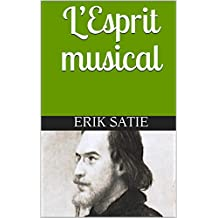 L'Esprit musical (French Edition)