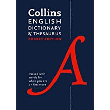 Collins English Dictionary and Thesaurus Pocket edition: All-in-one language support in a portable format (Dictionary/Thesaurus)