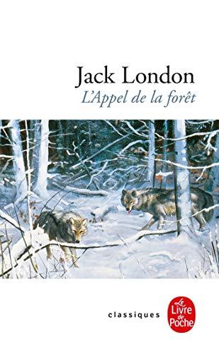 L'Appel de la forêt by Jack London