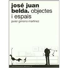 José Juan Belda: Objectes i espais (Dissenyadors Valencians)