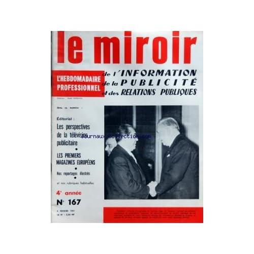 MIROIR DE L'INFORMATION DE LA PUBLICITE ET DES RELATIONS PUBLIQUES (LE) [No 167] du 04/02/1961