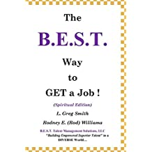 The B.E.S.T. Way to Get a Job! (English Edition)