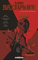 Lord Baltimore T06 - Le culte du roi rouge de Mike Mignola