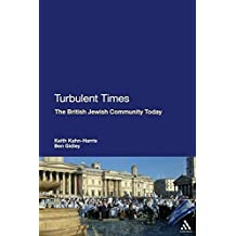 Turbulent Times: The British Jewish Community Today