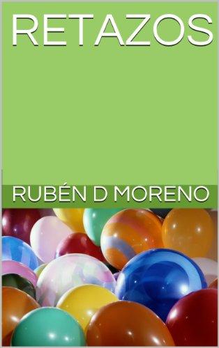 RETAZOS, historias del barrio por Rubén D Moreno