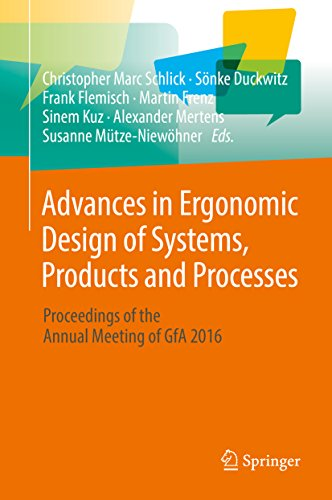Advances in Ergonomic Design of Systems, Products and Processes: Proceedings of the Annual Meeting of GfA 2016
