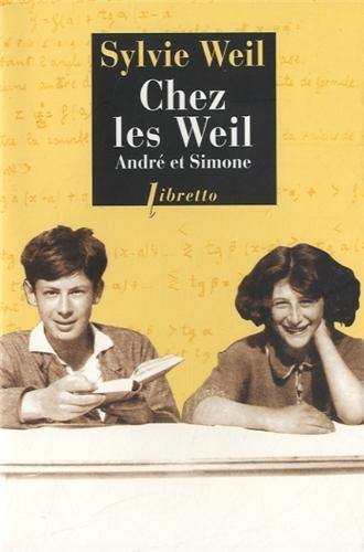 Chez les Weil, André et Simone por Sylvie Weil