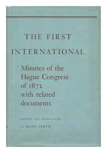 First International: Minutes of Hague Congress, 1872, with Related Documents