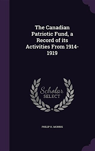 the-canadian-patriotic-fund-a-record-of-its-activities-from-1914-1919