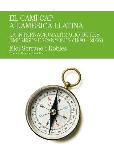 El camí cap l'Amèrica Llatina: La internacioanlització
