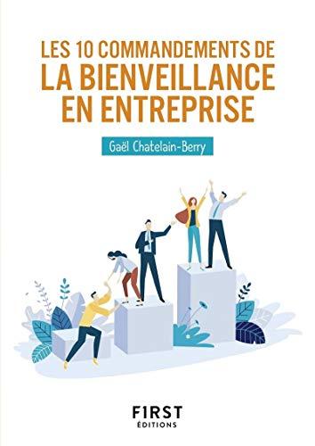 Petit Livre - Les 10 commandements de la bienveillance en entreprise par Gaël CHATELAIN-BERRY