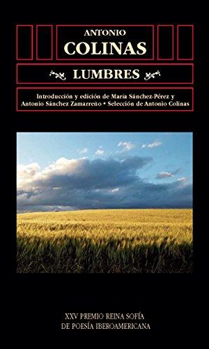 Lumbres (Biblioteca de América nº 53) por Antonio COLINAS