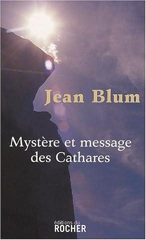 Mystère et message des
