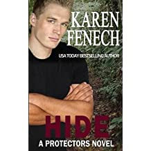 [(Hide (a Protectors Novel) (Book Four))] [By (author) Karen Fenech] published on (May, 2014)