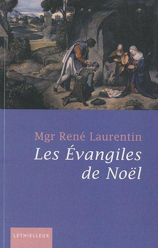 Les évangiles de Noël par René Laurentin