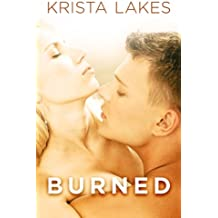 Burned: A New Adult Love Story (English Edition)