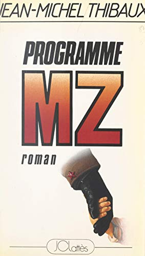 Programme MZ (French Edition)