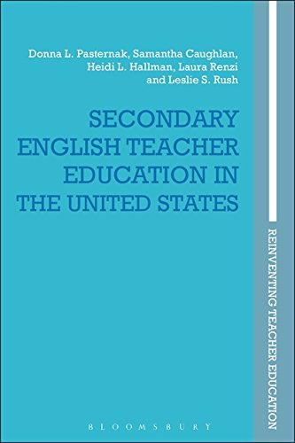 Secondary English Teacher Education in the United States (Reinventing Teacher Education)
