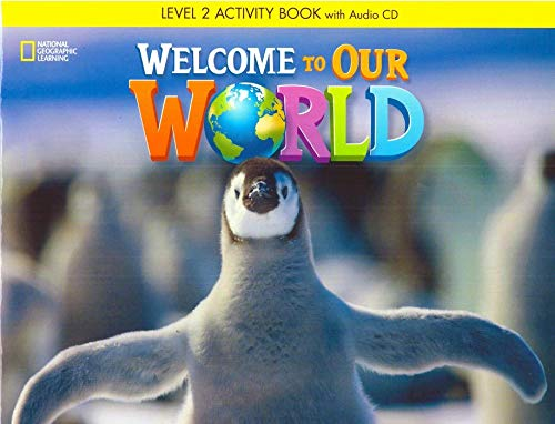 Welcome To Our World 2. Workbook (+ Audio CD) por Vv.Aa.